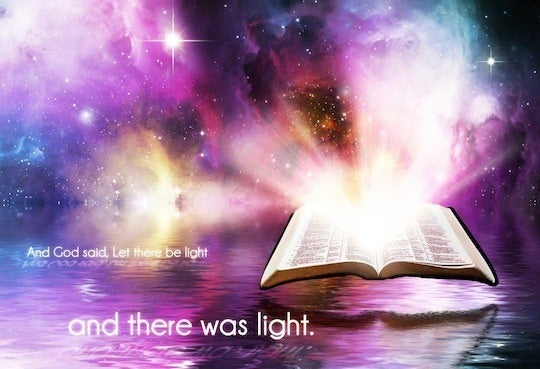 Genesis 1 3 Then God Said Quot Let There Be Light Quot And There