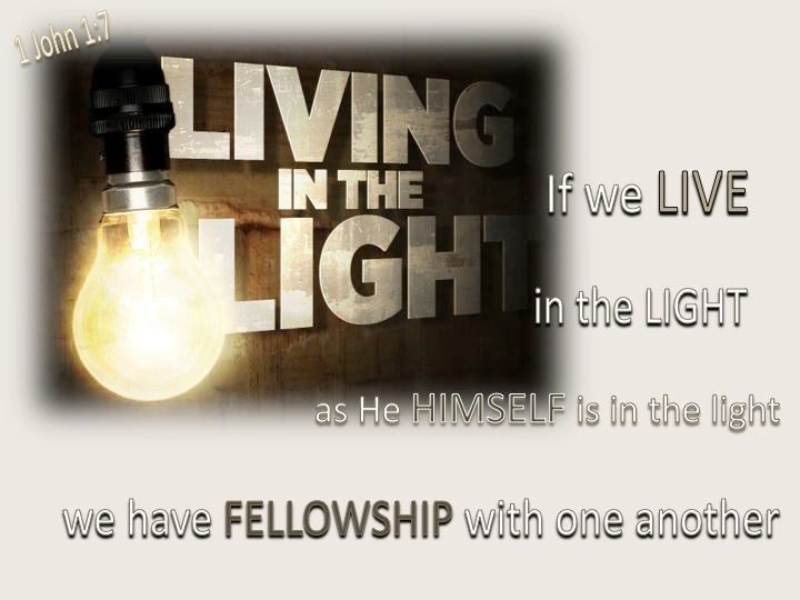 1 John 1 7 But If We Walk In The Light As He Himself Is In
