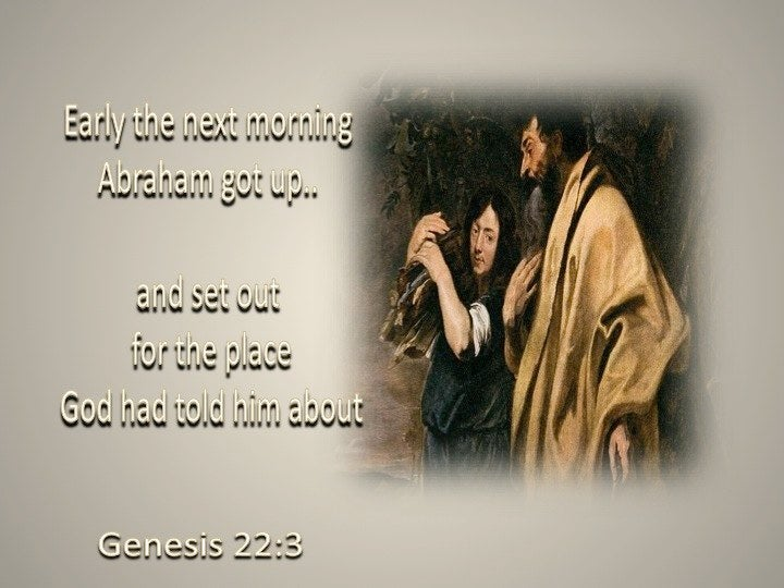 Genesis 22 8 Abraham Said Quot God Will Provide For Himself