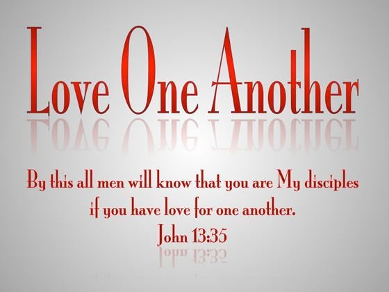 John 1335 By This All Men Will Know That You Are My