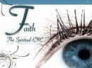 The Spiritual Eye of FAITH
