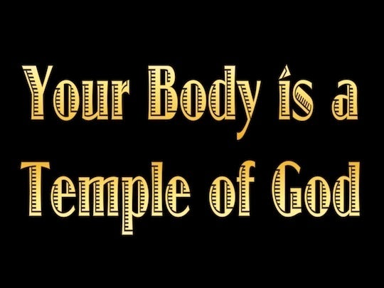 1 Corinthians 3:16 Do you not know that you are a temple of